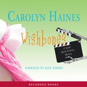 Wishbones: A Sarah Booth Delaney Mystery (Unabridged) audiobook download