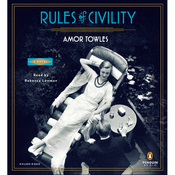 Rules of Civility: A Novel (Unabridged) audiobook download