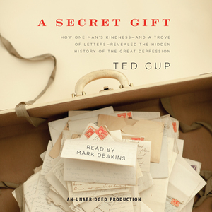 A-secret-gift-how-an-act-of-kindness-revealed-hidden-lives-of-the-great-depression-unabridged-audiobook