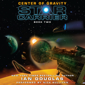 Center of Gravity: Star Carrier, Book Two (Unabridged) audiobook download