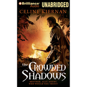 The Crowded Shadows: The Moorehawke Trilogy, Book 2 (Unabridged) audiobook download
