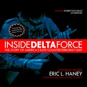 Inside Delta Force: The Story of America's Elite Counterterrorist Unit (Unabridged) audiobook download