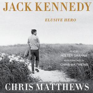 Jack-kennedy-elusive-hero-unabridged-audiobook