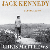 Jack Kennedy: Elusive Hero (Unabridged) audiobook download