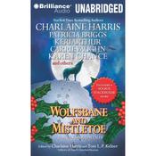 Wolfsbane and Mistletoe: Hair-Raising Holiday Tales (Unabridged) audiobook download