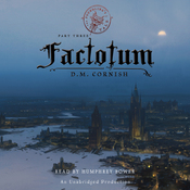Factotum: The Foundling's Tale, Part Three (Unabridged) audiobook download