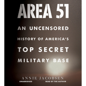 Area 51: An Uncensored History of America's Top Secret Military Base (Unabridged) audiobook download