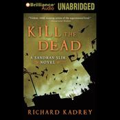 Kill the Dead: Sandman Slim, Book 2 (Unabridged) audiobook download