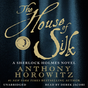 The House of Silk: A Sherlock Holmes Novel (Unabridged) audiobook download