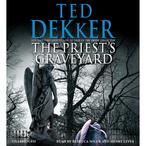 The-priests-graveyard-unabridged-audiobook