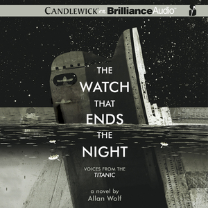 The-watch-that-ends-the-night-voices-from-the-titanic-unabridged-audiobook