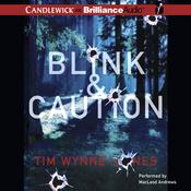Blink & Caution (Unabridged) audiobook download