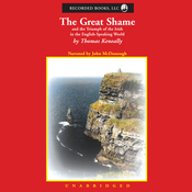 The Great Shame: And the Triumph of the Irish in the English-Speaking World (Unabridged) audiobook download