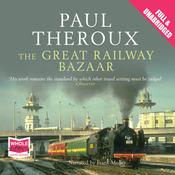 The Great Railway Bazaar (Unabridged) audiobook download