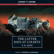 The Latter Days at Colditz (Unabridged) audiobook download