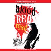 Blood Red Road (Unabridged) audiobook download