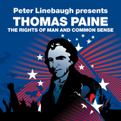 The Rights of Man and Common Sense (Revolutions Series): Peter Linebaugh presents Thomas Paine (Unabridged) audiobook download