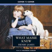 What Maisie Knew (Unabridged) audiobook download