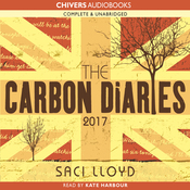 The Carbon Diaries 2017 (Unabridged) audiobook download