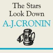 The Stars Look Down (Unabridged) audiobook download