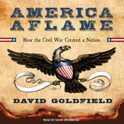 America Aflame: How the Civil War Created a Nation (Unabridged) audiobook download