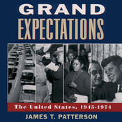 Grand Expectations: The United States 1945-1974 (Unabridged) audiobook download