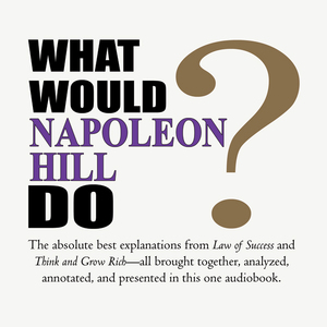 What-would-napoleon-hill-do-unabridged-audiobook