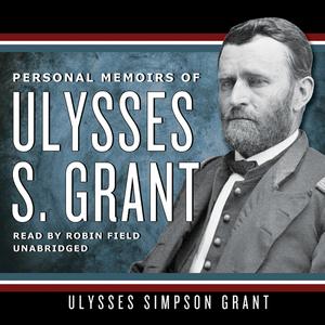 Personal-memoirs-of-ulysses-s-grant-unabridged-audiobook