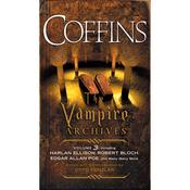 Coffins: The Vampire Archives, Volume 3 (Unabridged) audiobook download