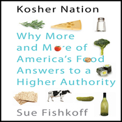 Kosher Nation: Why More and More of America's Food Answers to a Higher Authority (Unabridged) audiobook download