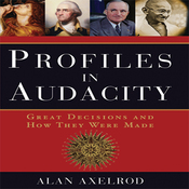 Profiles in Audacity: Great Decisions and How They Were Made (Unabridged) audiobook download