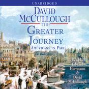 The Greater Journey: Americans in Paris (Unabridged) audiobook download
