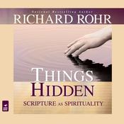 Things Hidden: Scripture as Spirituality (Unabridged) audiobook download