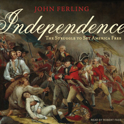 Independence: The Struggle to Set America Free (Unabridged) audiobook download