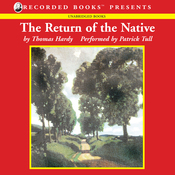 The Return of the Native (Unabridged) audiobook download