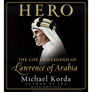 Hero-the-life-and-legend-of-lawrence-of-arabia-audiobook