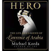 Hero: The Life and Legend of Lawrence of Arabia audiobook download