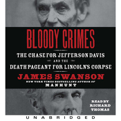 Bloody Crimes: The Chase for Jefferson Davis and the Death Pageant for Lincoln's Corpse (Unabridged) audiobook download