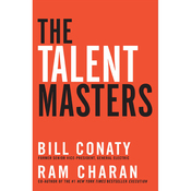 The Talent Masters: Why Smart Leaders Put People Before Numbers (Unabridged) audiobook download