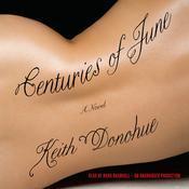 Centuries of June: A Novel (Unabridged) audiobook download