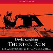 Thunder Run: The Armored Strike to Capture Baghdad (Unabridged) audiobook download