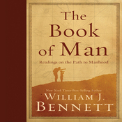 The Book of Man: Readings on the Path to Manhood (Unabridged) audiobook download