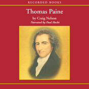 Thomas Paine: Enlightenment, Revolution, and the Birth of Modern Nations (Unabridged) audiobook download