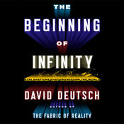 The Beginning of Infinity: Explanations That Transform the World (Unabridged) audiobook download