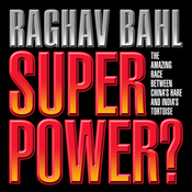 Super Power: The Amazing Race Between China's Hare and India's Tortoise (Unabridged) audiobook download