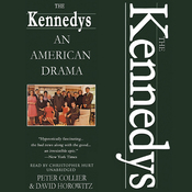 The Kennedys: An American Drama (Unabridged) audiobook download
