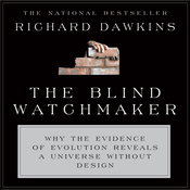 The Blind Watchmaker: Why the Evidence of Evolution Reveals a Universe Without Design (Unabridged) audiobook download