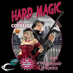 Hard-magic-book-i-of-the-grimnoir-chronicles-unabridged-audiobook