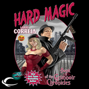 Hard Magic: Book I of the Grimnoir Chronicles (Unabridged) audiobook download