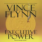 Executive Power: Mitch Rapp Series (Unabridged) audiobook download